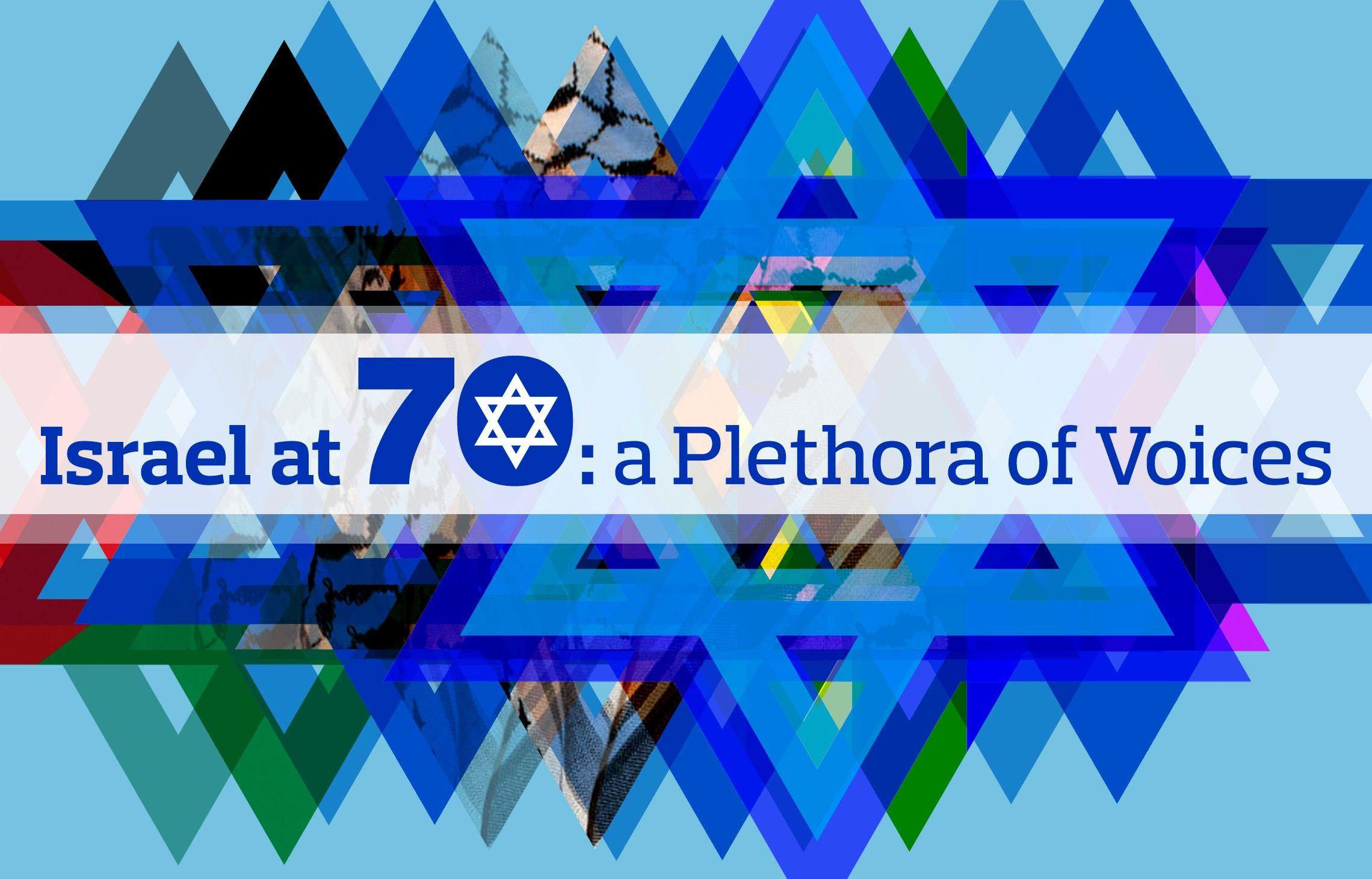 Opinion Israel at 70